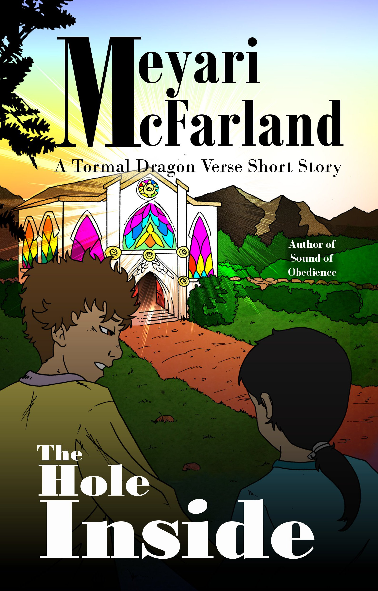 The Hole Inside: An Under the Tormal Shadow Short Story